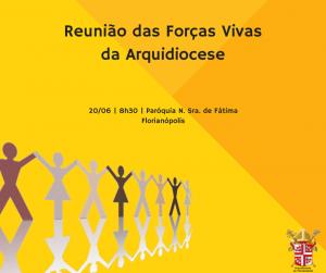 Reunião das Forças VivasArquidiocese de